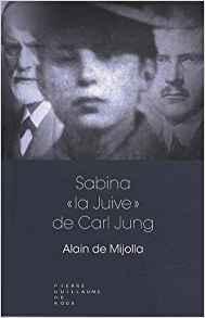 """Sabina """"la Juive"""" de Carl Jung, Alain de Mijolla"""