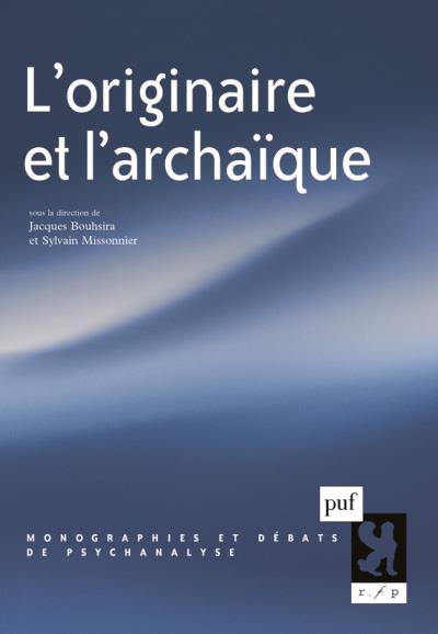 L'originaire et l'archaïque