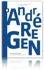 Hommage à André Green