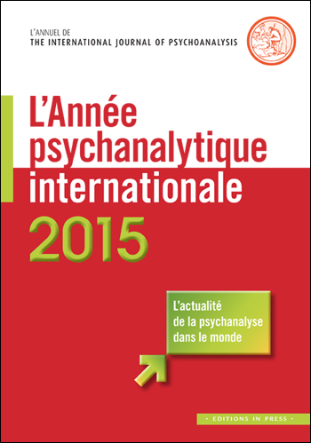 Année psychanalytique internationale, n°13-2015