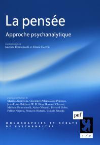 La pensée - Approche psychanalytique - PUF