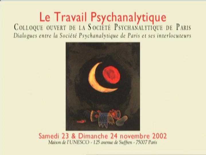 Le Travail Psychanalytique – Colloque Unesco 2002