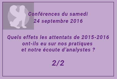 Conférence du samedi : Quels effets les attentats de 2015-2016 ?