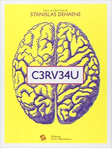 C3RV34U de Stanislas Dehaene