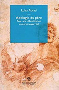 Apologie du père, Luisa Accati