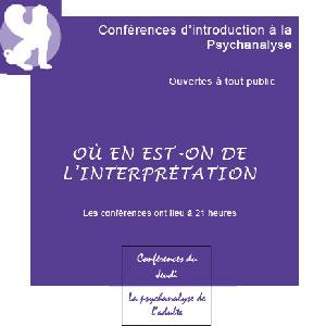 Conférences du jeudi - Introduction à la psychanalyse de l'adulte