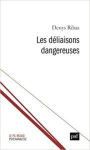 Denys Ribas Les déliaisons dangereuses 2018