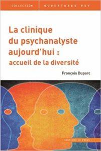 François Duparc, La psychanalyse aujourd'hui