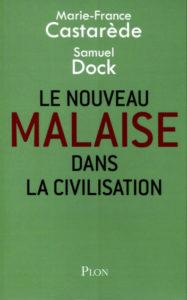 Marie-France Castarède, Samuel Dock Le nouveau malaise dans la civilisation