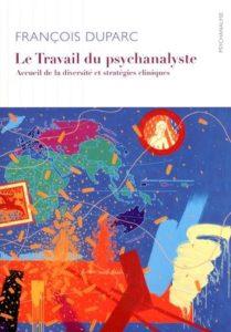François Duparc, Le travail du psychanalyste
