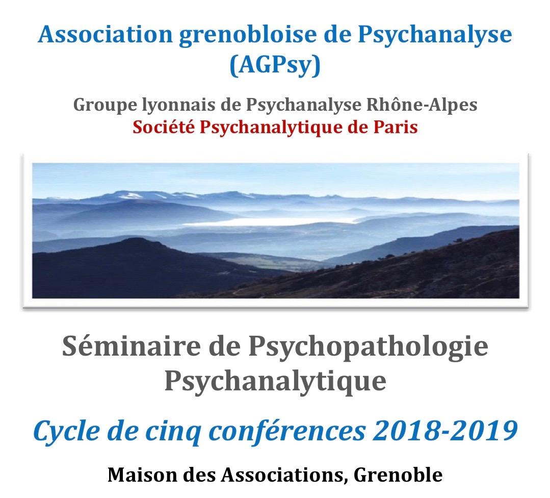 Séminaire de psychopathologie psychanalytique : cycle de cinq conférences à Grenoble