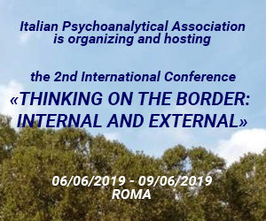 IPA conference: THINKING ON THE BORDER: INTERNAL AND EXTERNAL - Roma 2019