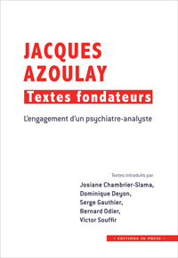 Jacques Azoulay Textes fondateurs, In Press 2016