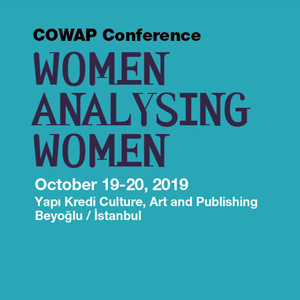 Cowap Istanbul 2019 : Women Analysing Women
