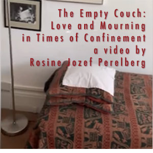 The Empty Couch: Love and Mourning in Times of Confinement by Rosine Jozef Perelberg on youtube