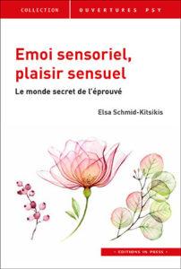 Schmid-Kitsikis - Émoi sensoriel, plaisir sensuel 2020